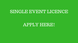 SINGLE EVENT LICENCE